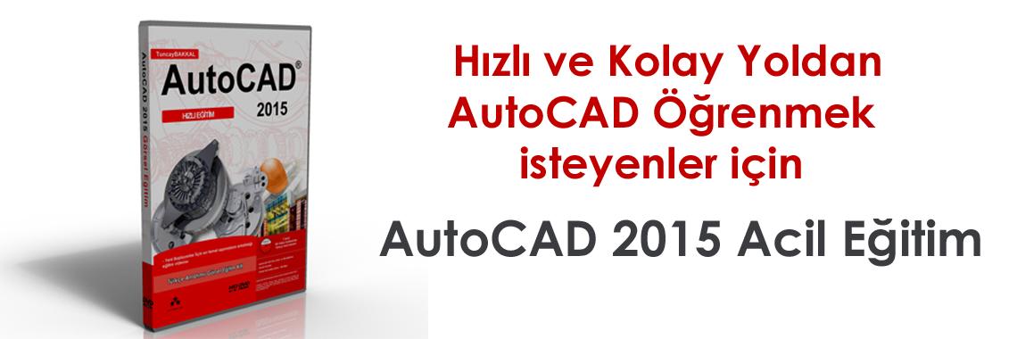 AutoCAD 2015 Acil Eğitim
